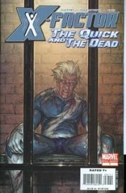 X-Factor The Quick and The Dead One Shot Marvel US Import